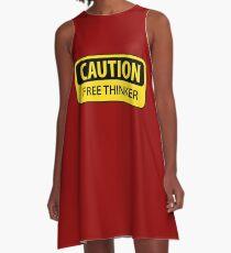 Caution Free Thinker - mug A-Line Dress