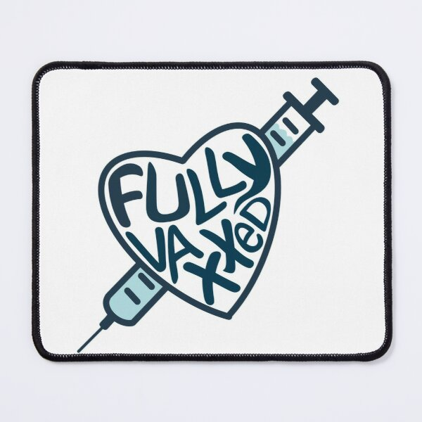 Fully Vaxxed Mouse Pad