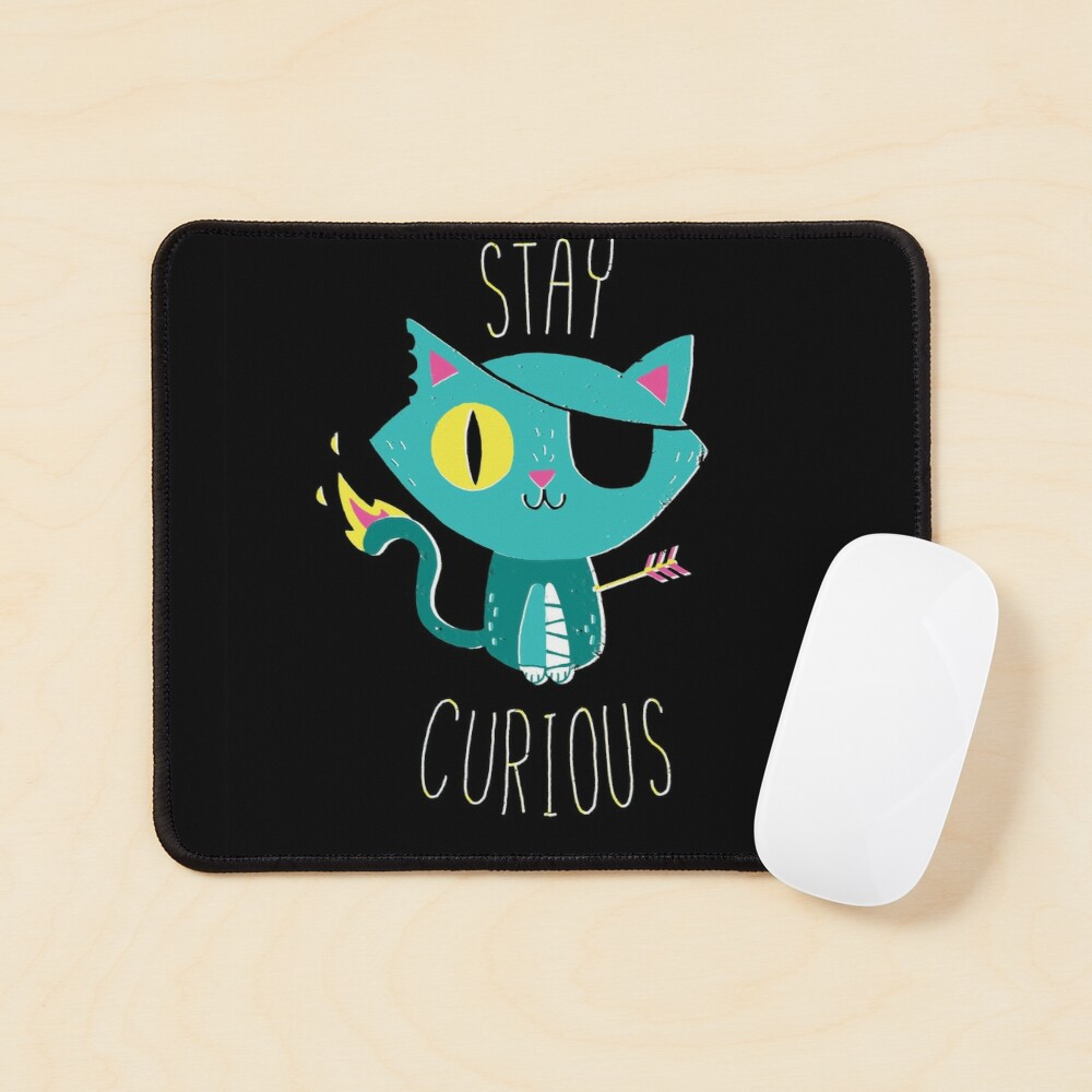 Stay Curious Mouse Pad