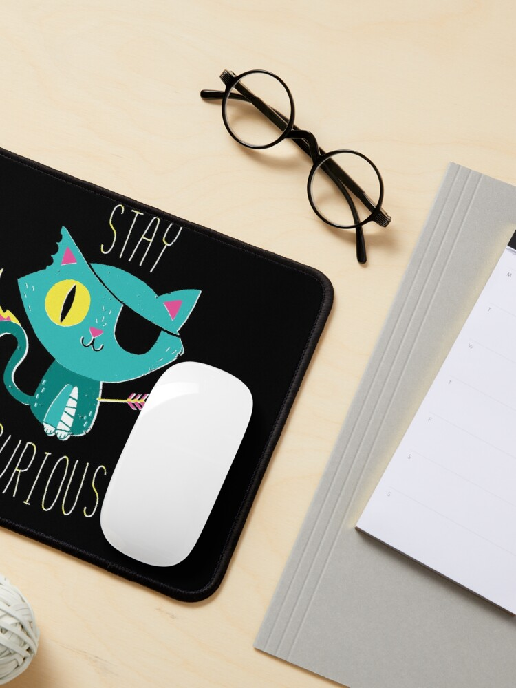 Alternate view of Stay Curious Mouse Pad