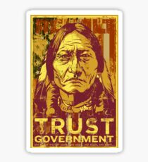 Trust Government Sitting Bull Edition Sticker