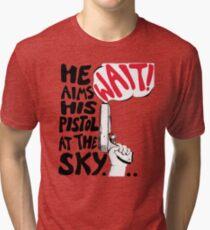 hamilton- the world was wide enough Tri-blend T-Shirt