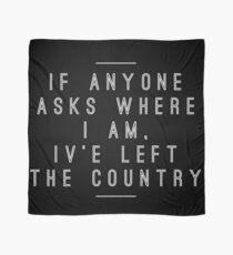 """I've Left the Country""- Stranger Things Scarf"