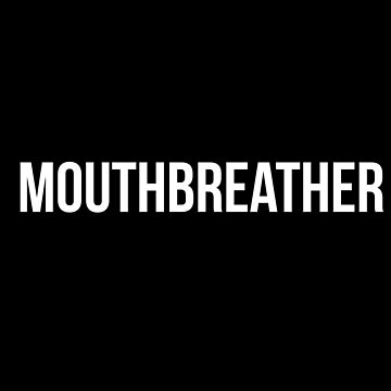 """""""Mouthbreather""""- Stranger Things by theBibliophile"""