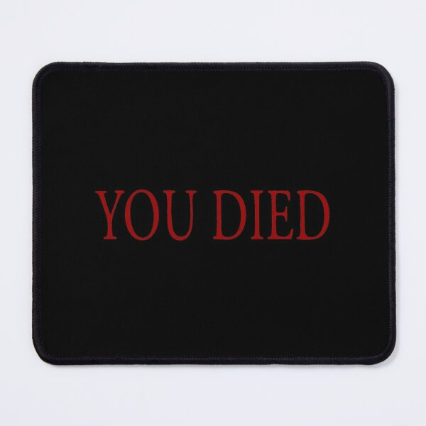 YOU DIED Mouse Pad