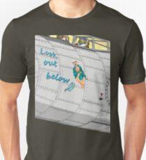 Aircraft nose art Look out below T-Shirt