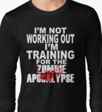 Training For The Zombie Apocalypse Long Sleeve T-Shirt