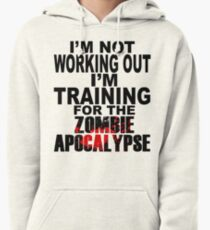 Training For The Zombie Apocalypse (dark text) Pullover Hoodie