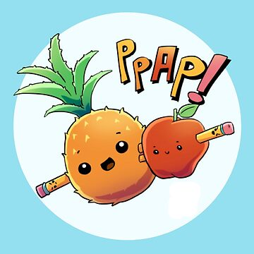 PPAP by crawlinginsidee