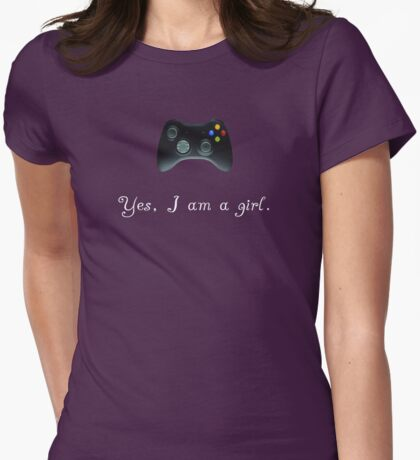 Yes, I am a Girl- (white text) T-Shirt