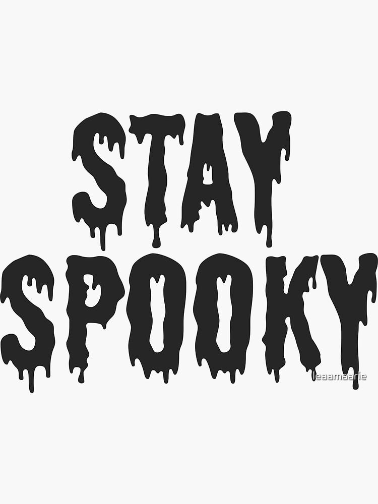 Stay Spooky by leaamaarie