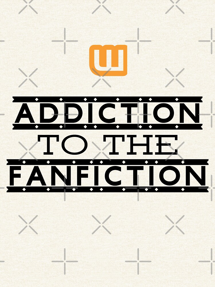 Addiction to the fanfiction by siyi