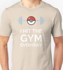 Pokemon Go - I Hit The Gym Everyday Unisex T-Shirt