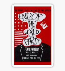 End Of The World Party Sticker