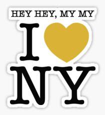 hey hey, my my I (Heart) Neil Young Sticker