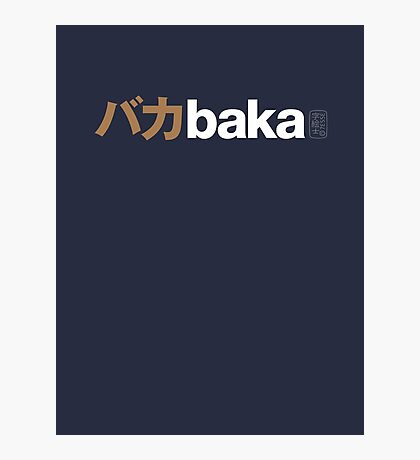 Baka T-shatsu 01 Photographic Print