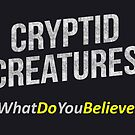 Cryptid Creatures Hashtag by jessehaynes