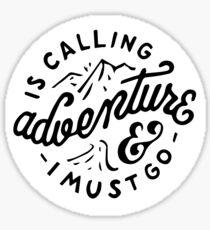 Adventure is Calling Sticker