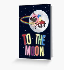 To The Moon! Greeting Card
