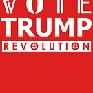 Vote Trump Wear Red To The Polls 2016 Revolution by theartofvikki