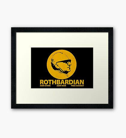 ROTHBARDIAN Framed Print