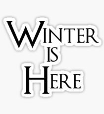 Winter is Here - Game of Thrones Sticker