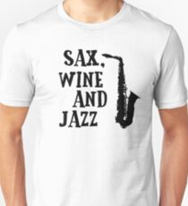 Sax Saxophone Wine Music Cool Chill Out Relax Jazz Blues Rock T-Shirts T-Shirt