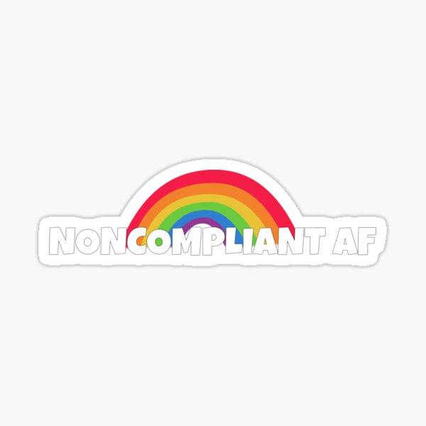 noncompliant af Sticker