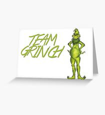 TEAM GRINCH. Greeting Card