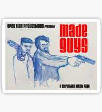 Made Guys Sticker