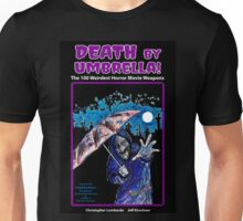Death by Umbrella!  Unisex T-Shirt