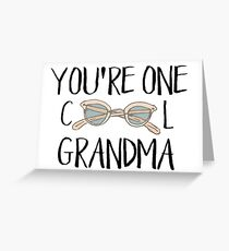 You're One Cool Grandma Greeting Card