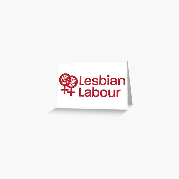 Lesbian Labour cards, posters Greeting Card
