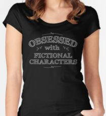 Obsessed with fictional characters (white) Women's Fitted Scoop T-Shirt