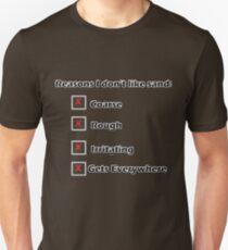 Reasons I Don't Like Sand Unisex T-Shirt