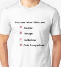 Reasons I Don't Like Sand Unisex T-Shirt