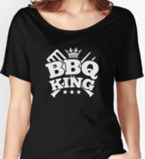 BBQ KING Women's Relaxed Fit T-Shirt