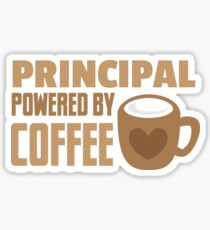 Principal powered by coffee Sticker