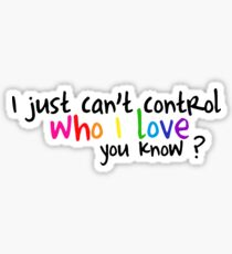 Can't Control Who I love Sticker