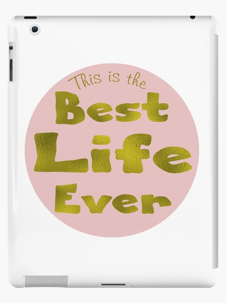 'JW 'this is the best life ever' jehovah's witnesses' iPad Case/Skin by  Later Skater