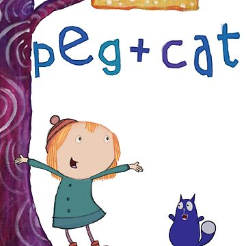 Peg + Cat by kinergy