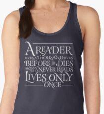 A Reader Lives A Thousand Lives Women's Tank Top