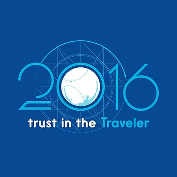 Trust in the Traveler 2016 by designurvictory