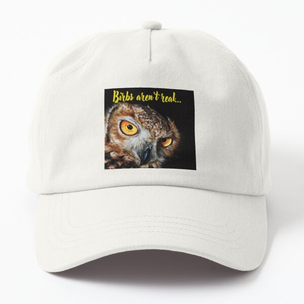 Birbs Aren't Real! Dad Hat