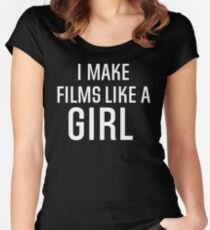 I Make Films Like A Girl - White Text Women's Fitted Scoop T-Shirt