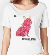 Dd - Dragon Dog // Half Dog, Half Dragon Fruit Women's Relaxed Fit T-Shirt