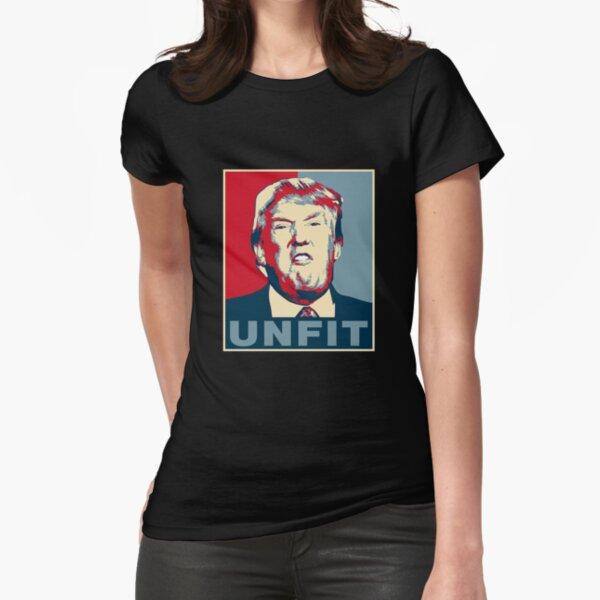 Cartel de Trump Unfit Camiseta entallada