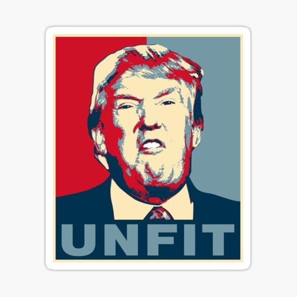 Cartel de Trump Unfit Pegatina