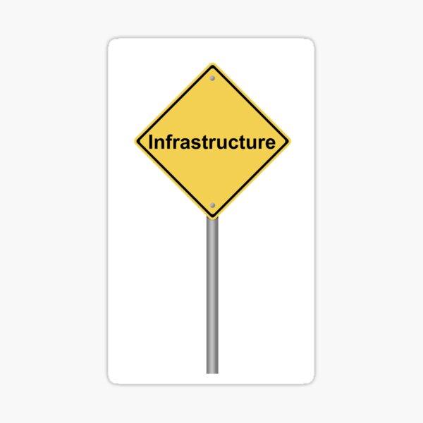 Infrastructure Warning Sign Sticker