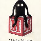 M is for Monster  by Eric Fan